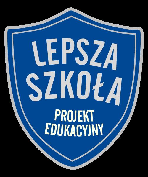 Projekt edukacyjny LEPSZA SZKOŁA